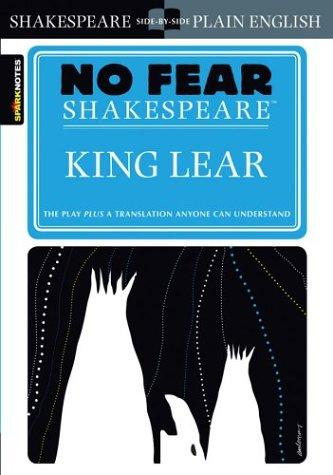 King Lear (No Fear Shakespeare) (No Fear Shakespeare) (Hardcover, 2003, SparkNotes)